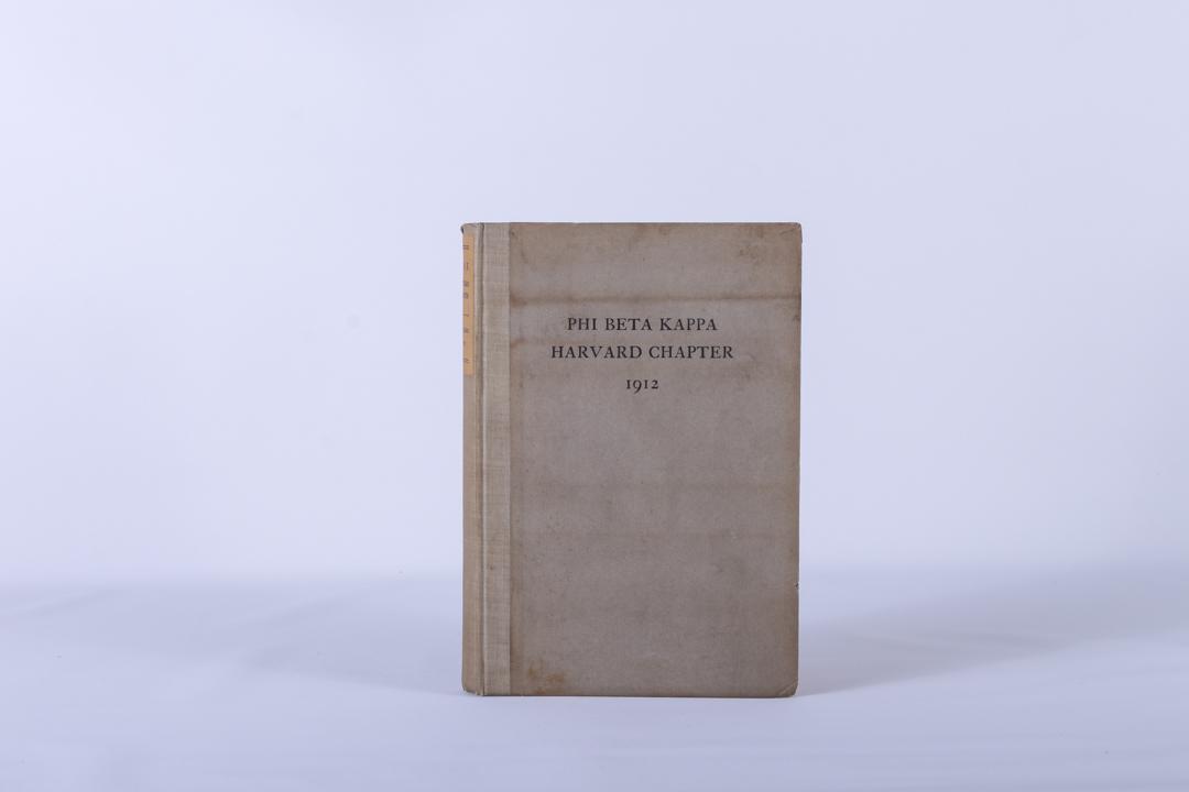 Harvard University Antique Phi Beta Kappa Chapter Catalogue 1912