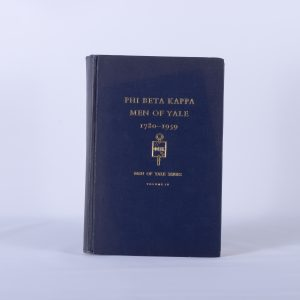 PHI BETA KAPPA, MEN OF YALE 1780-1959 VOLUME IV, NEW HAVEN, CONN