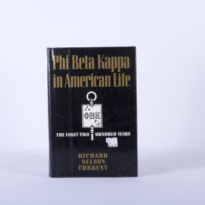 Phi Beta Kappa In American Life -First 200 years